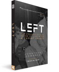 LEFT, by Jonathan Edwards
